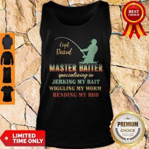 Sapt David Master Baiter Specializing In Jerking My Bait Tank Top