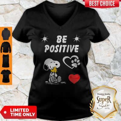 Nice Snoopy And Woodstock Be Positive Love V-neck