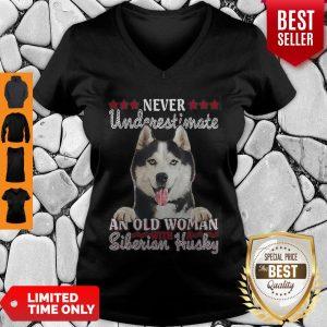 Never Underestimate An Old Woman Siberian Husky V-neck