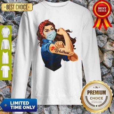 Official Strong Woman Tattoo Waitress Sweatshirt