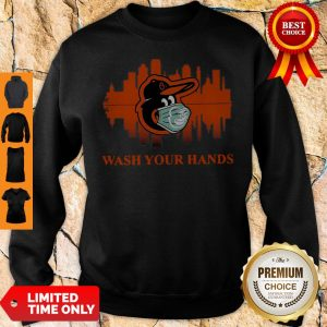 Official Baltimore Orioles Mask Wash Your Damn Hands Covid-19 Sweatshirt
