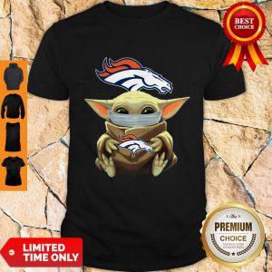 Funny Baby Yoda Face Mask Denver Broncos Tee Shirt