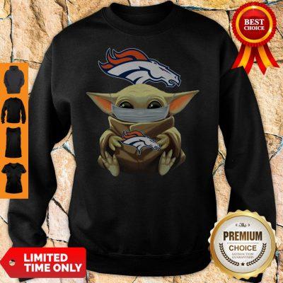 Funny Baby Yoda Face Mask Denver Broncos Tee Sweatshirt