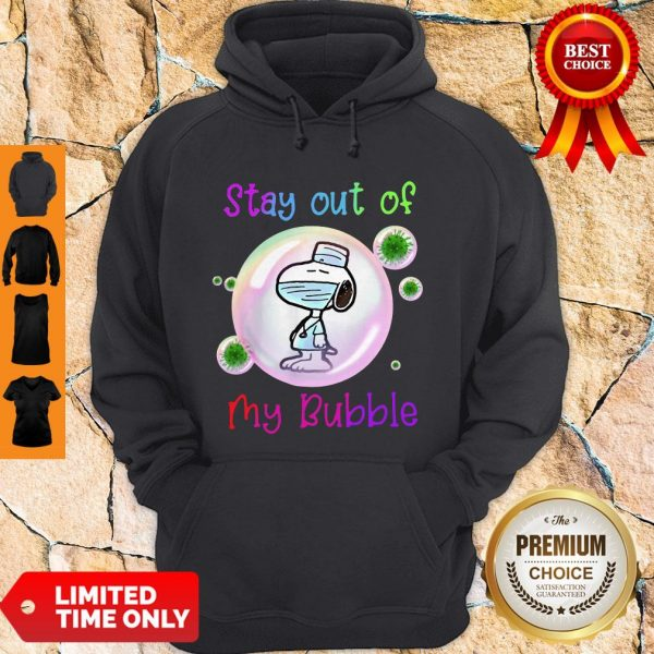 Top Stay Out Of My Bubble Funny Shirt Snoopy Lovers Hoodie