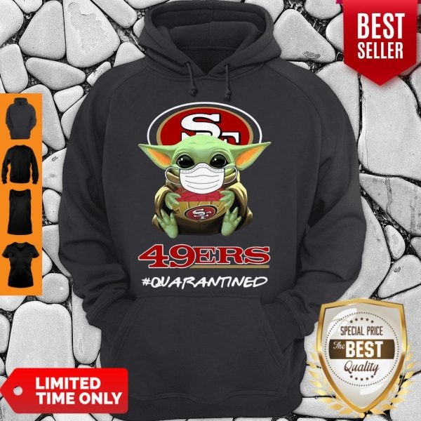 Pretty Baby Yoda Mask San Francisco 49ers #Quarantined Hoodie