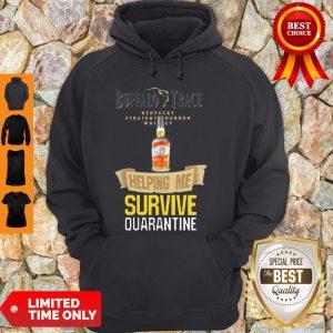 Top Buffalo Trace Kentucky Helping Me Survive Quarantine Hoodie
