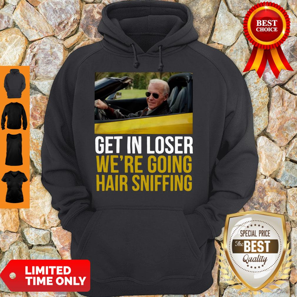 Premium Get In Loser We're Going Hair Sniffing Hoodie