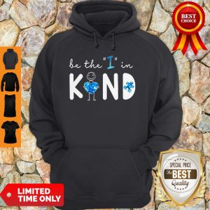 Top Be The I In Kind Autism Hoodie