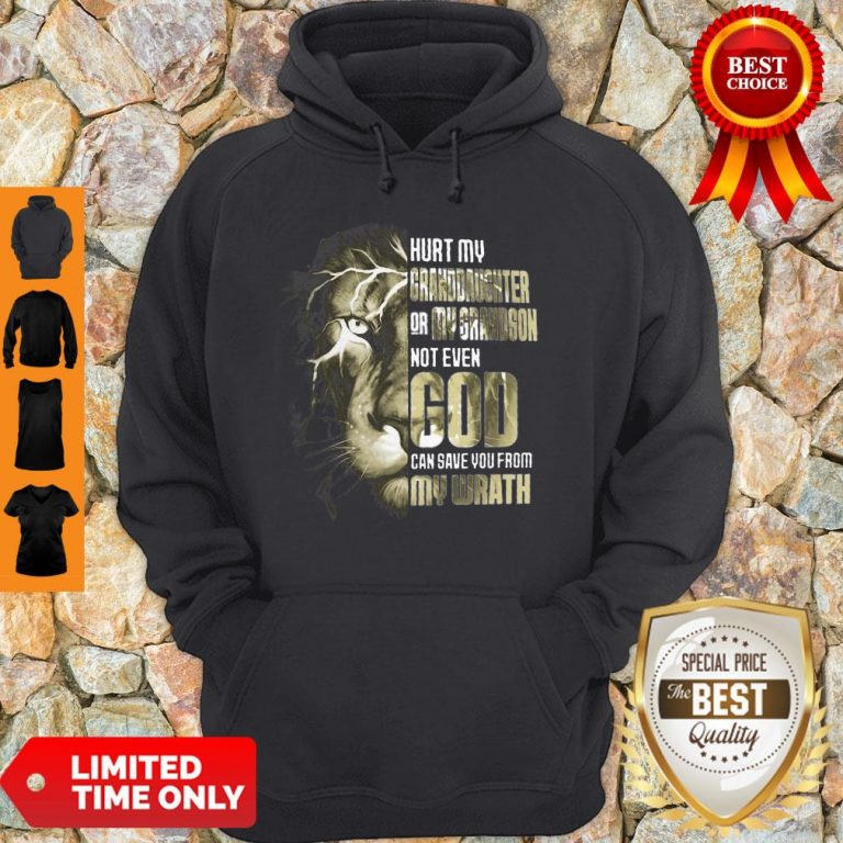 Top Lion Hurt My Granddaughter Or My Grandson Not Even God Hoodie