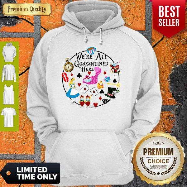 Funny Cartoon We're All Quarantined Here Covid-19 Hoodie