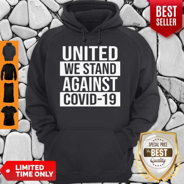 Top United We Stand Against COVID-19 Hoodie