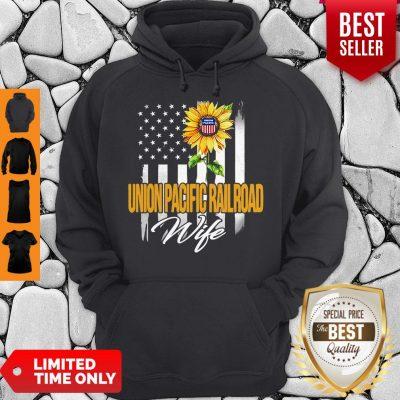 Nice Sunflower Union Pacific Railroad Wife American Flag Hoodie