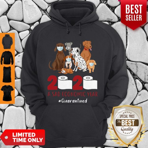 Official Dogs 2020 A Sad Economic Year #Quarantined Hoodie