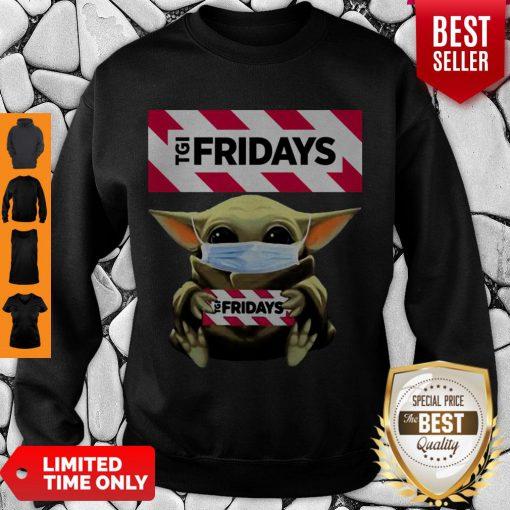 Nice Baby Yoda Mask TGI Fridays Coronavirus Sweatshirt