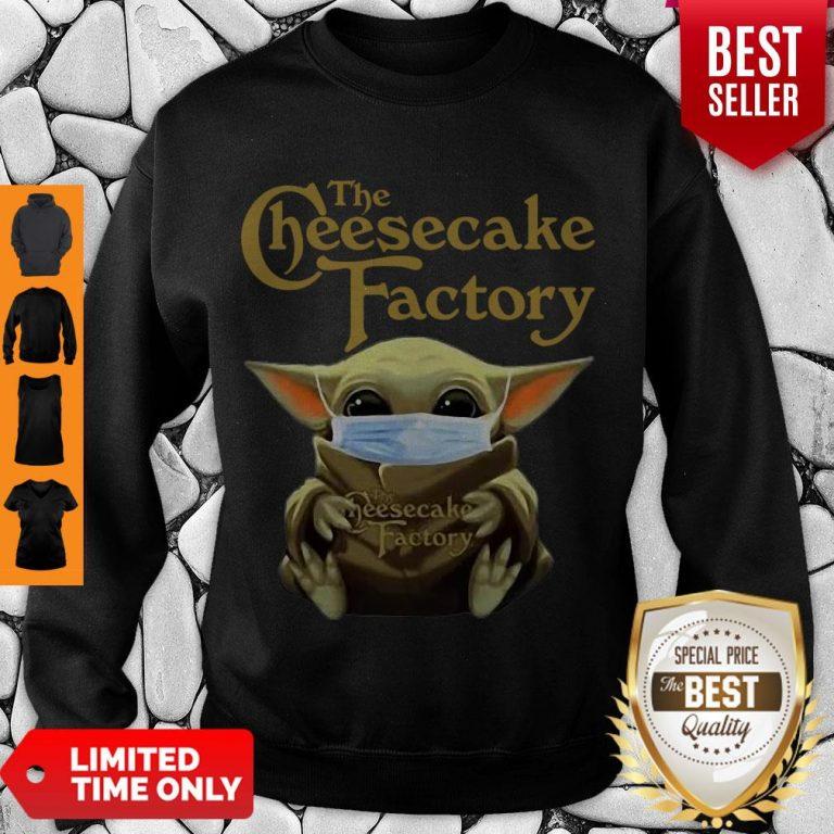 Nice Baby Yoda Mask The Cheesecake Factory Coronavirus Sweatshirt