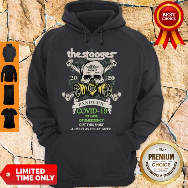 Premium The Stooges 2020 Pandemic Covid-19 And In Case Of Emergency Hoodie