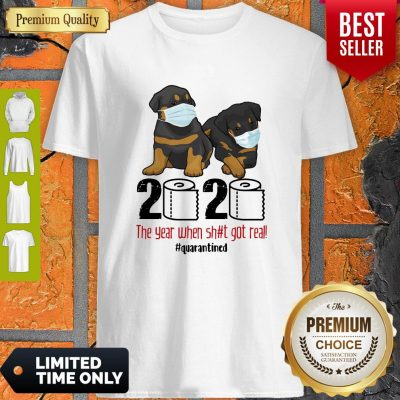 Top Rottweiler Face Mask 2020 The Year When Shit Got Real Quarantined Shirt