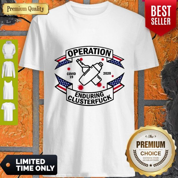 Official Bartender Operation Enduring Clusterfuck COVID 19 2020 Shirt
