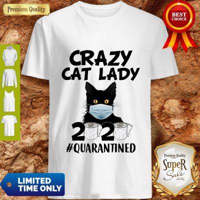 Official Crazy Cat Lady 2020 #Quarantined Shirt