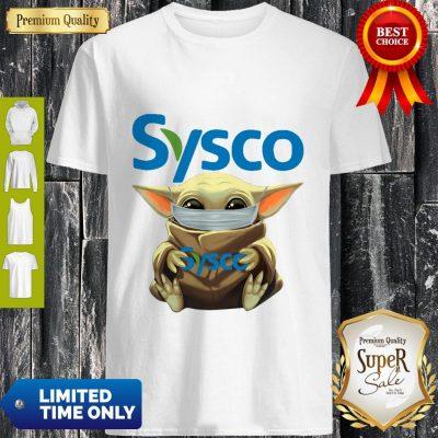 Nice Baby Yoda Mask Sysco Coronavirus Shirt