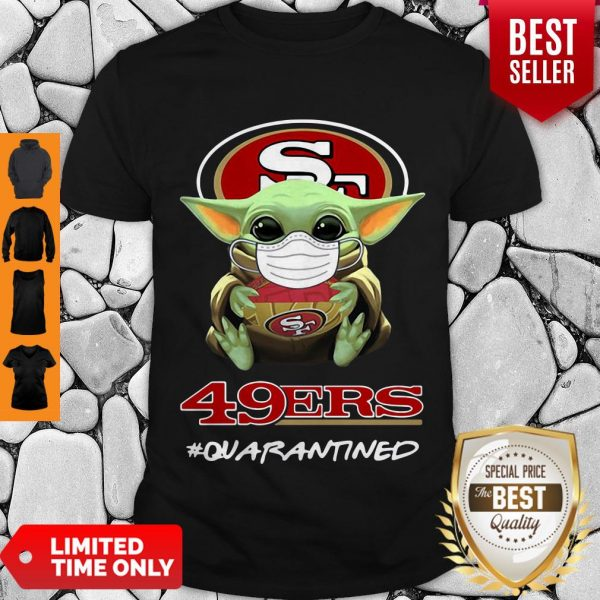 Pretty Baby Yoda Mask San Francisco 49ers #Quarantined Shirt