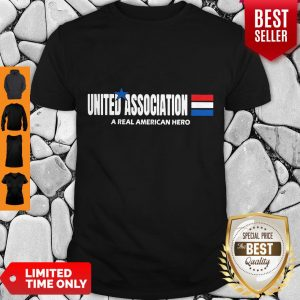 Official United Association A Real American Hero Shirt