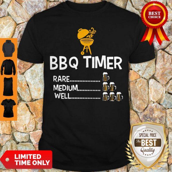 Good BBQ Timer Rare Medium Well Beer Counter Fun Grill Chef Shirt