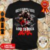 Good Only Old People Know How To Rock AC DC Shirt