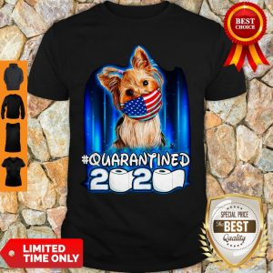 Funny Yorkshire Terrier Face Mask American Flag Quarantined 2020 Toilet Paper Shirt