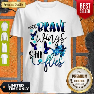 Pretty With Brave Wings She Flies Shirt