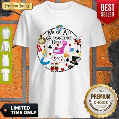 Funny Cartoon We're All Quarantined Here Covid-19 Shirt
