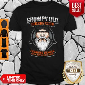 Pretty Grumpy Old Bikers Club Founding Member Shirt