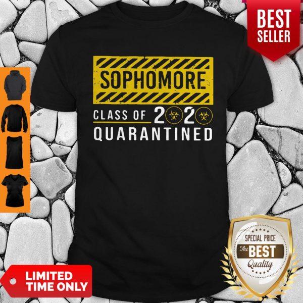 Premium Sophomore Class Of The Quarantined Sign Shirt