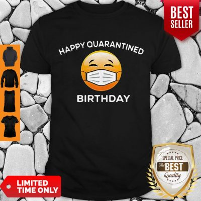 Premium Emoji Happy Quarantine Birthday Coronavirus Shirt