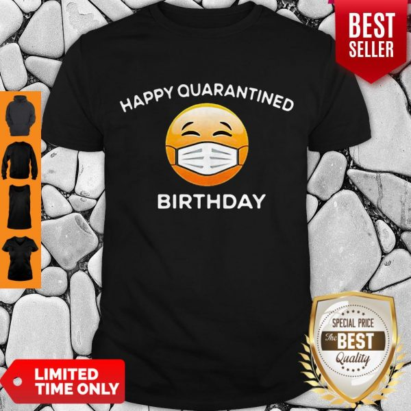 Premium Emoji Happy Quarantine Birthday Coronavirus Shirt