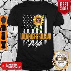 Nice Sunflower Union Pacific Railroad Wife American Flag Shirt