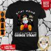 Premium Mickey Mouse Stay Home And Listen to George Strait Coronavirus Shirt