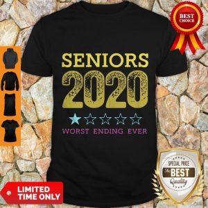 Top Seniors 2020 Worst Ending Ever Shirt