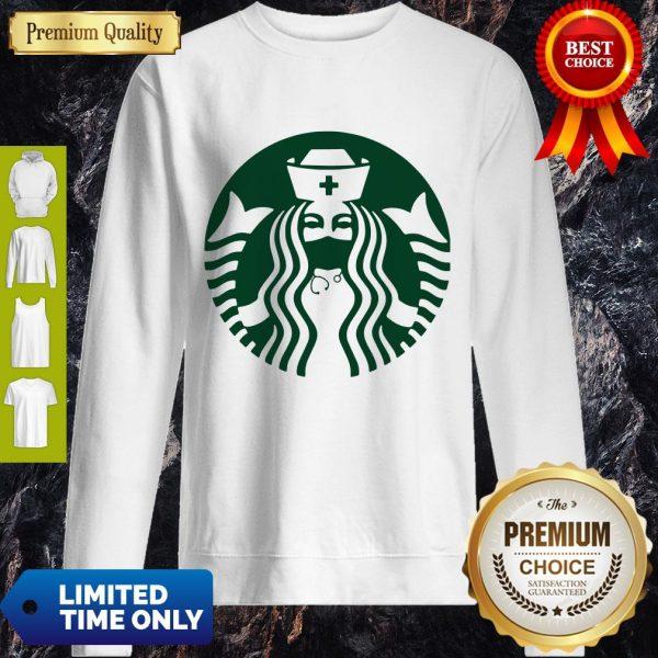 Pretty Starbuck Coffee Nurse Sweatshirt
