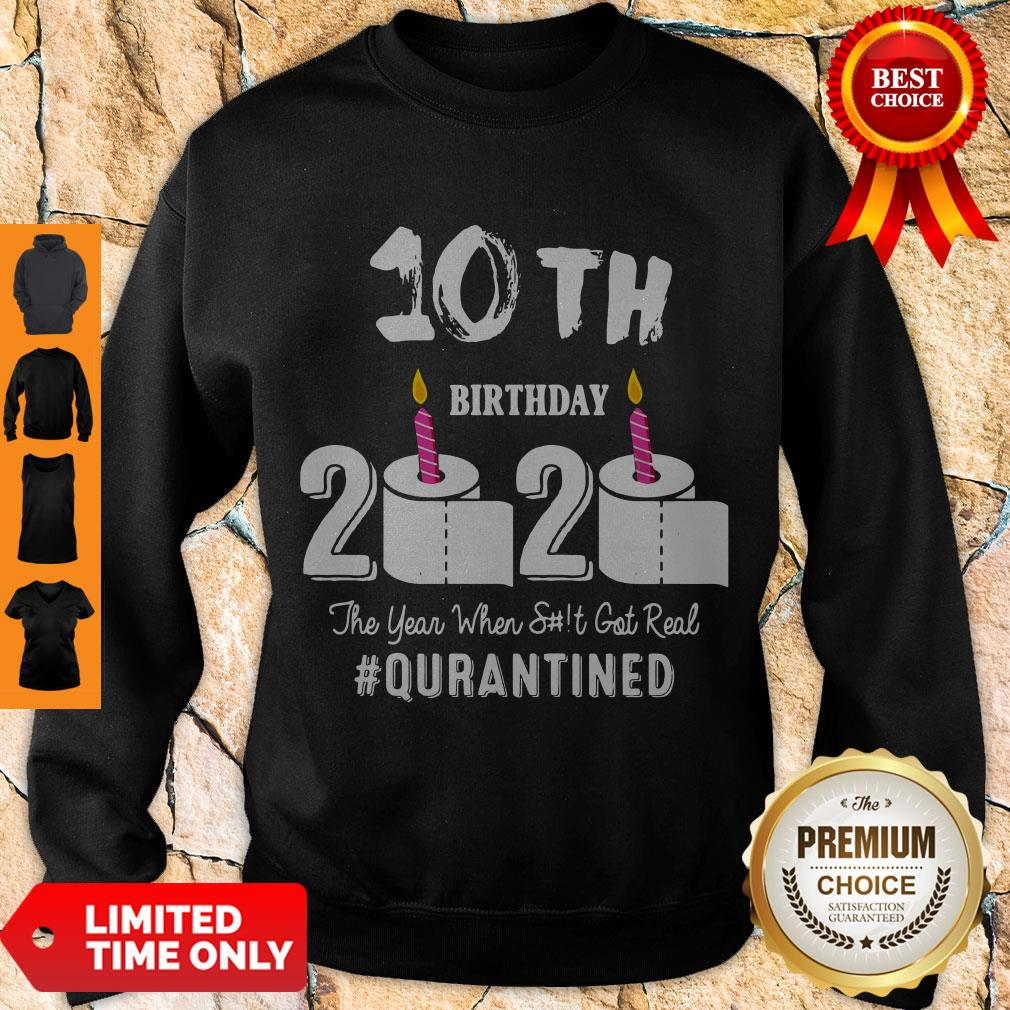 Top 10th Birthday 2020 The Year When Shit Got Real Pin Sweatshirt