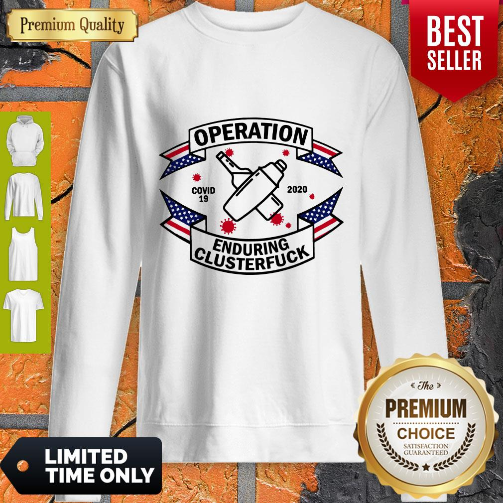 Official Bartender Operation Enduring Clusterfuck COVID 19 2020 Sweatshirt