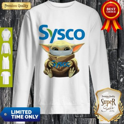 Nice Baby Yoda Mask Sysco Coronavirus Sweatshirt