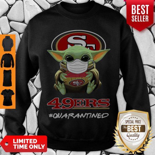 Pretty Baby Yoda Mask San Francisco 49ers #Quarantined Sweatshirt