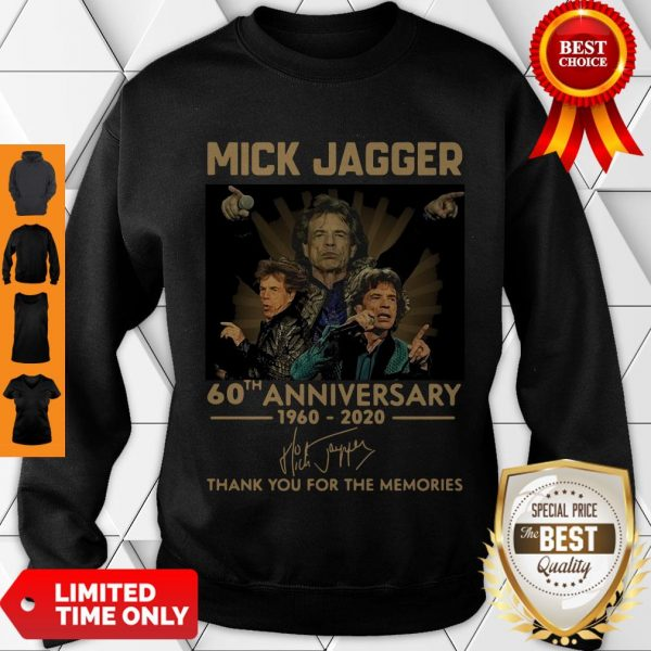 Funny Mick Jagger 60th Anniversary 1960-2020 Signatures Thank You For The Memories Sweatshirt