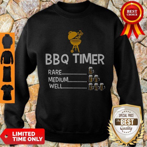 Good BBQ Timer Rare Medium Well Beer Counter Fun Grill Chef Sweatshirt