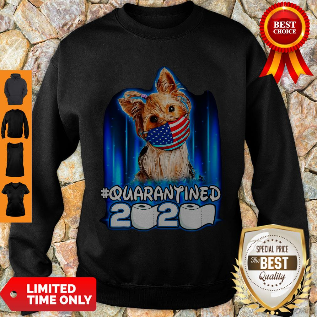 Funny Yorkshire Terrier Face Mask American Flag Quarantined 2020 Toilet Paper Sweatshirt