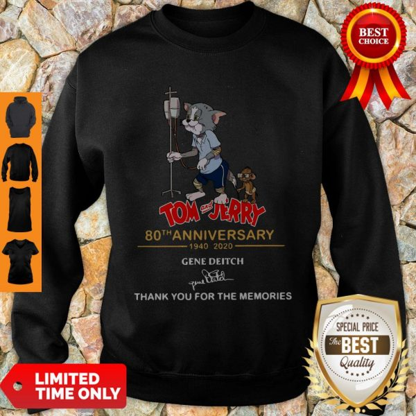 Official Tom And Jerry 80th Anniversary 1940 2020 Gene Deitch Thank You For The Memories Signature Sweatshirt
