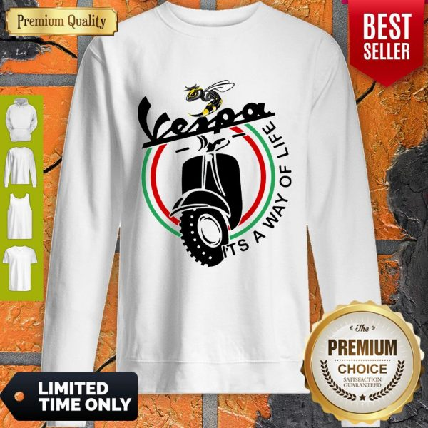 Nice Bee Vespa It's A Way Of Life Sweatshirt