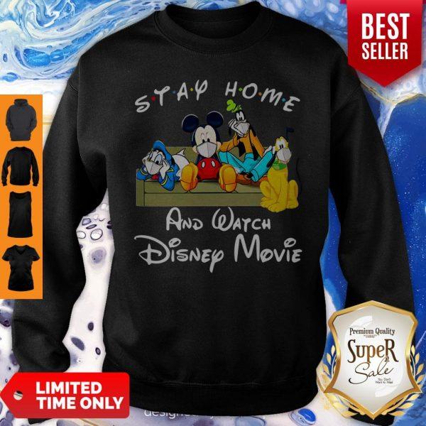 Nice Stay Home And Watch Disney Movies Mask Covid-19 Sweatshirt