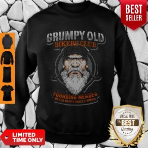 Pretty Grumpy Old Bikers Club Founding Member Sweatshirt